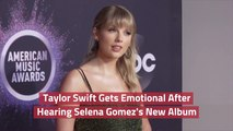 Taylor Swift Is In Her Feels Over Selena Gomez's New Music
