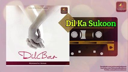 Dilbar | दिलबर | Romantic Songs | Pop Songs Originals Series |