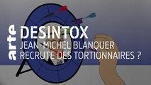 Jean-Michel Blanquer recrute des tortionnaires ? | 19/12/2019 | Désintox | ARTE