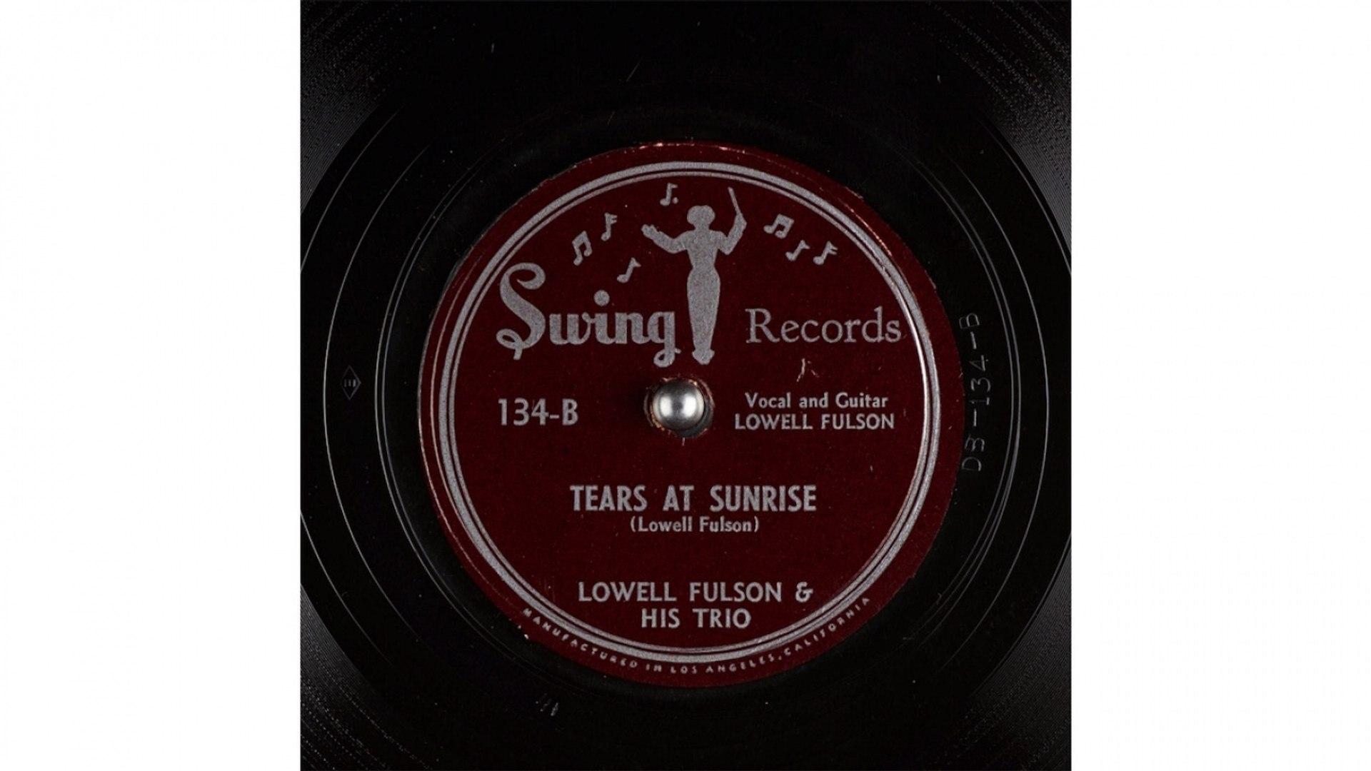 Lowell Fulson & His Trio - Tears at Sunrise (1948)