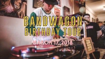 Bandwagon Birthday Tour 2018