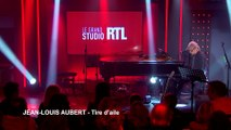 Jean-Louis Aubert - Tire d'aile (Live) - Le Grand Studio RTL