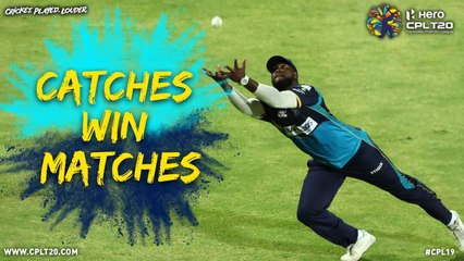 CATCHES WIN MATCHES | CPL19
