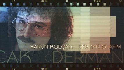 Harun Kolçak - Derman Olayım