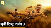 Dabangg 3 Review: Salman Khan, Sonakshi Sinha, Sai Manjrekar | Quint Hindi