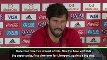 Playing the Club World Cup is a dream come true - Alisson