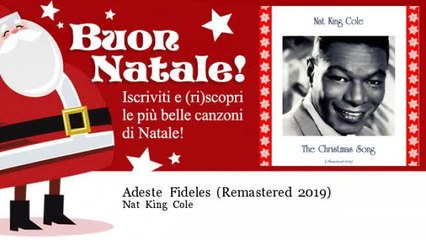 Nat King Cole - Adeste Fideles - Remastered 2019