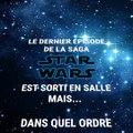 Dans quel ordre faut-il regarder les épisodes de Star Wars ?