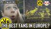 Away Days   Borussia Dortmund: The best fans in Europe?