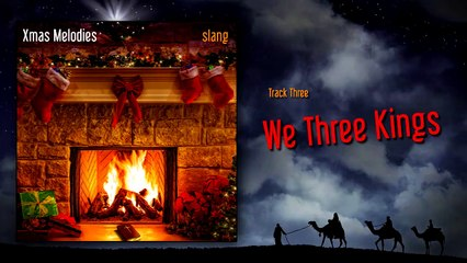 We Three Kings (Christmas Music) from the album Xmas Melodies