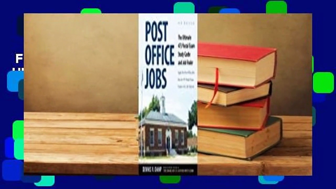 Full E-book  Post Office Jobs: The Ultimate 473 Postal Exam Study Guide and Job Finder Complete