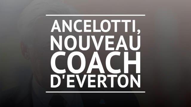 Everton - Ancelotti rejoint les Toffees