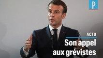 Réforme des retraites : Emmanuel Macron demande  « une trêve » aux grèvistes