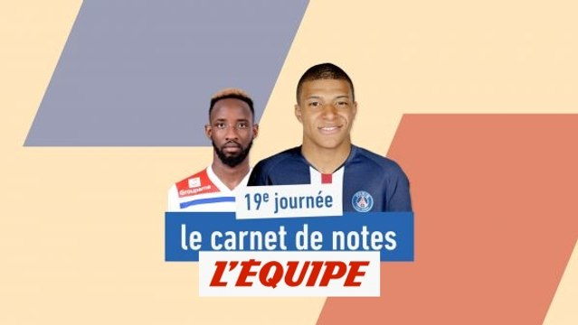 Le carnet de notes de la 19e journée de Ligue1 - Foot - L1