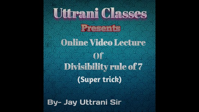 Divisibility rule 0f 7| Super tricks of divisibility of 7| New method for finding divisibility of 7| Shortest tricks of finding divisibility of 7