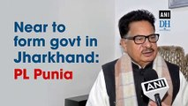 Near to form govt in Jharkhand: PL Punia