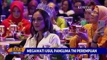 Megawati Usul Panglima TNI Perempuan, Bisakah Dilakukan?