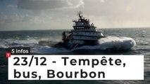 Tempête, bus, Bourbon... 5 infos bretonnes du 23 décembre