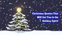 Christmas Quotes That Will Get You in the Holiday Spirit
