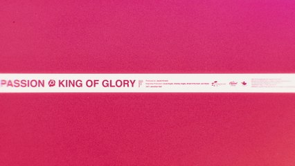 Passion - King Of Glory