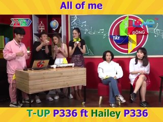 ALL OF ME I T-UP FT HAILEY (P336 BAND) - COVER