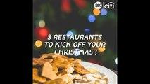 8 restaurants to kick off your Christmas!