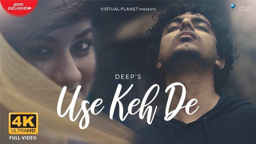 USE KEH DE - Deep  | Prashant Murty | ft. Urvashi Pardeshi | Latest Hindi Song