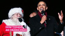 How to celebrate Christmas… Obama style!