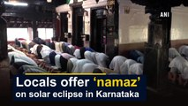 Locals offer 'namaz' on solar eclipse in Karnataka