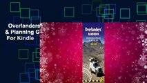 Overlanders' Handbook: Worldwide Route & Planning Guide: Car,4wd, Van, Truck  For Kindle
