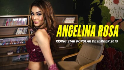 ANGELINA Rosa   Rising Star POPULAR Desember 2019