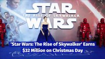 'Star Wars: The Rise of Skywalker' Earns $32 Million on Christmas Day