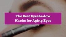 The Best Eyeshadow Hacks for Aging Eyes