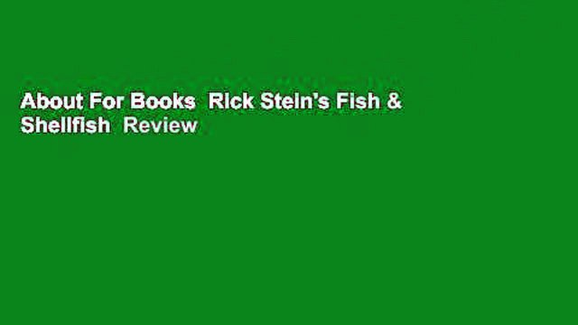 About For Books  Rick Stein's Fish & Shellfish  Review