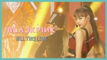 [HOT] BLACKPINK  - Kill This Love, 블랙핑크 - Kill This Love Show Music core 20191228