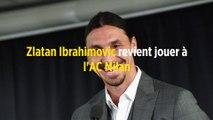 Zlatan Ibrahimovic revient jouer à l'AC Milan