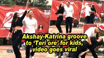 Akshay-Katrina groove to 'Teri ore' for kids, video goes viral