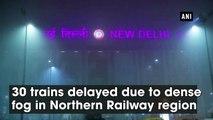30 trains delayed due to dense fog in Northern Railway region