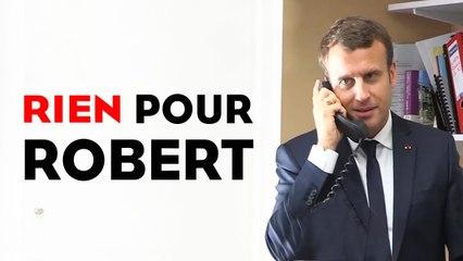 Rien pour Robert ®