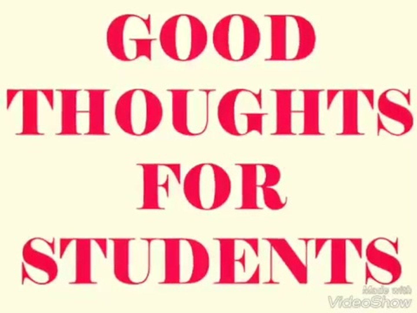Good Thoughts For Students Good Thoughts Good Thoughts For Students Inspiring Thoughts In English Video Dailymotion