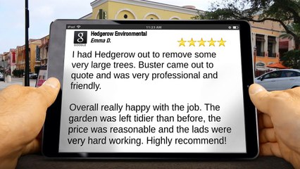 Hedgerow Environmental Halesowen Remarkable 5 Star Review by Emma Durley