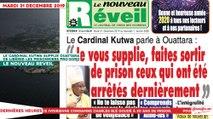 Le Titrologue du 31 décembre 2019 : Le cardinal Kutwa supplie Ouattara de libérer les prisonniers pro-Soro
