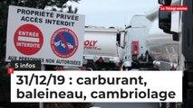 Carburant, baleineau, cambriolage... 5 infos du 31 décembre