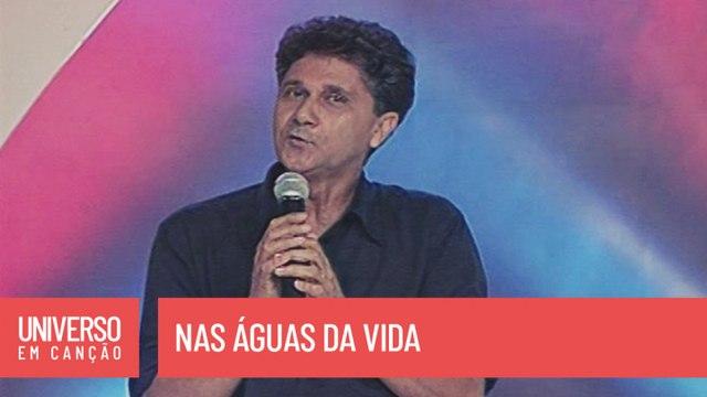 Antonio Cardoso - Nas águas da vida - (Universo em Canção)