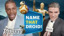 The 'Star Wars' Cast Plays 'Name That Droid'!