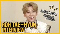 [Showbiz Korea] I am Roh Tae-hyun(노태현)! Interview for the musical 'Iron Mask(아이언 마스크)'