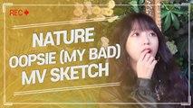 [Pops in Seoul] OOPSIE ! NATURE(네이처)'s MV Shooting Sketch