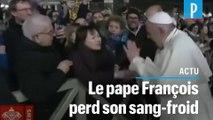 Le pape François s'énerve contre une fidèle puis s'excuse