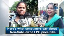 Here's what consumers say about Non-Subsidized LPG price hike