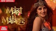 Mast Malang (Full Video) | Sabrina K Sapal | Latest Punjabi song 2020 | Mad 4 Music